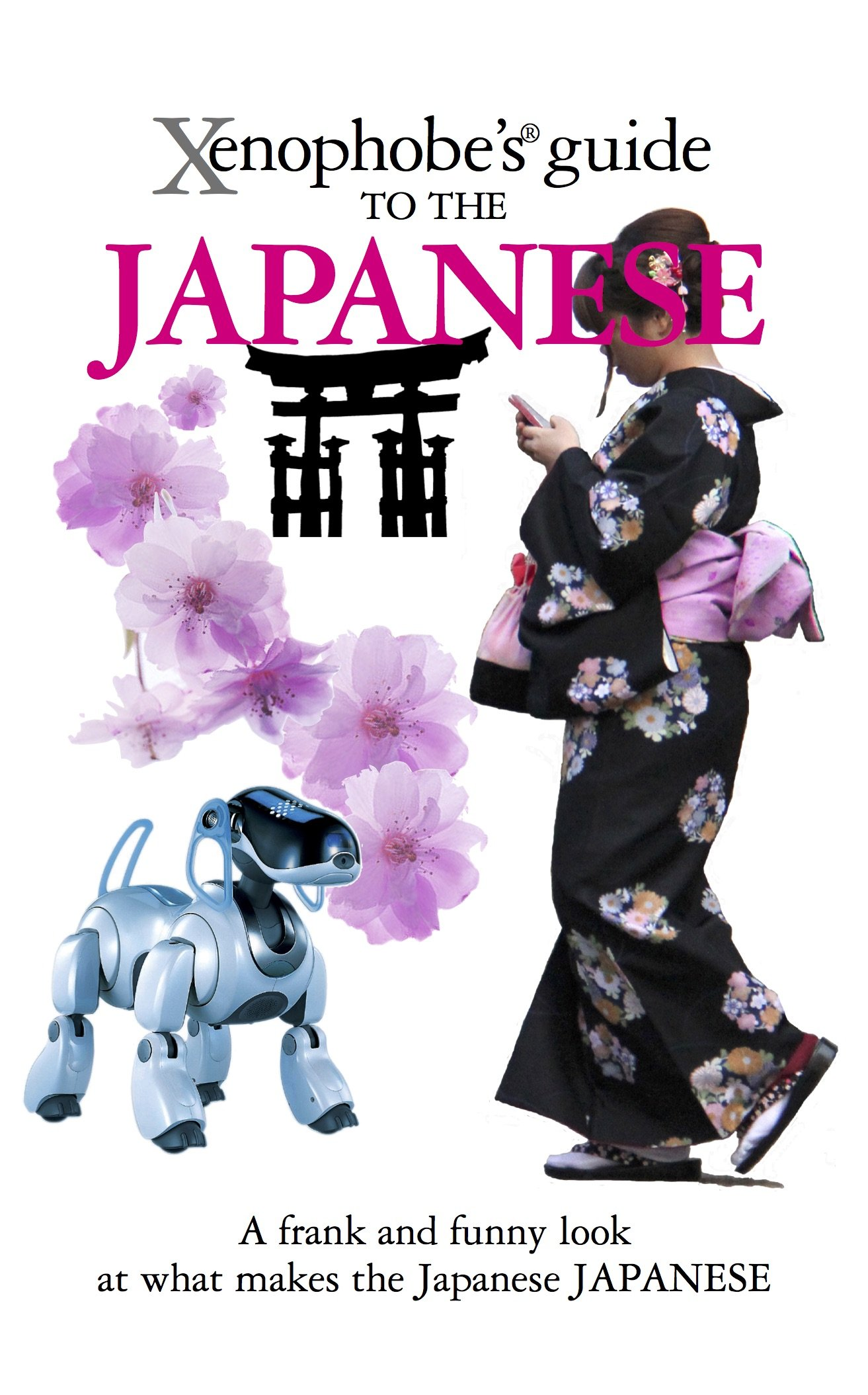 Xenophobe's Guide to the Japanese ebook