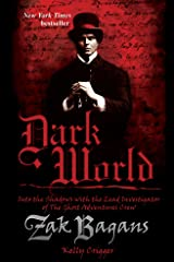 Dark World: Into the Shadows with the Lead Investigator of the Ghost Adventures Crew Kindle Edition