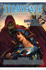 StoryHack Action & Adventure, Issue Four Kindle Edition