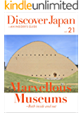 Discover Japan - AN INSIDER'S GUIDE Vol.21 (English Edition)