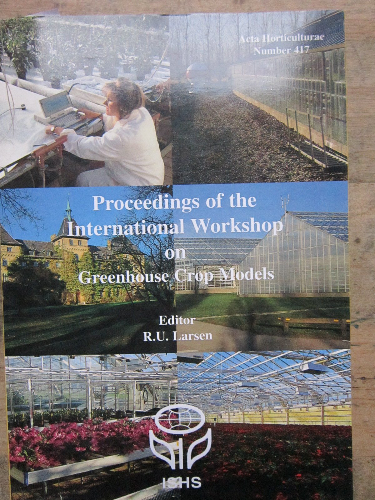 Proceedings of the International Workshop on Greenhouse Crop Models