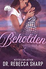 Beholden: A Small-Town Standalone Romance (Carmel Cove Book 1) Kindle Edition