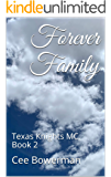 Forever Family: Texas Knights MC, Book 2