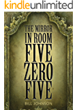 The Mirror in Room Five Zero Five