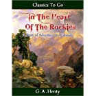 In the Heart of the Rockies (Classics To Go)