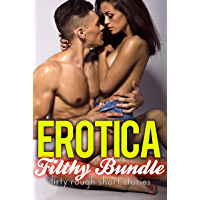 Erotica Filthy Bundle - Dirty Rough Short Stories (English Edition)