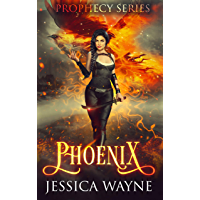 Phoenix: A Portal Fantasy Romance (Prophecy Series Book 1) (English Edition)