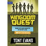 Kingdom Quest: A Strategy Guide for Teens and Their Parents/Mentors: Taking Faith and Character to the Next Level