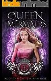 Queen of Mermaids: A Little Mermaid retelling (Kingdom of Fairytales Little Mermaid Book 1)