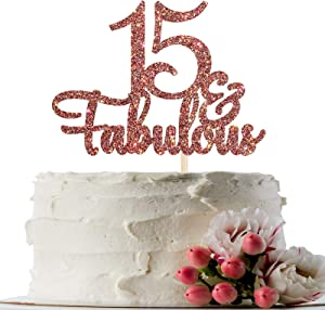 INNORU Glitter 15 & Fabulous Cake Topper - 15th Birthday Cake Decor - Cheers to 15 Years Wedding Anniversary Party Cake Decoration Supplies for Children or Adults Rose Gold