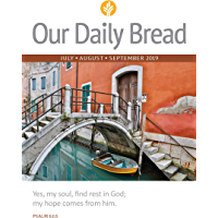 Our Daily Bread - July / August / September 2019