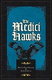 The Medici Hawks