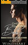 Omega Teacher's Baby (Men of Meadowfall Book 2)
