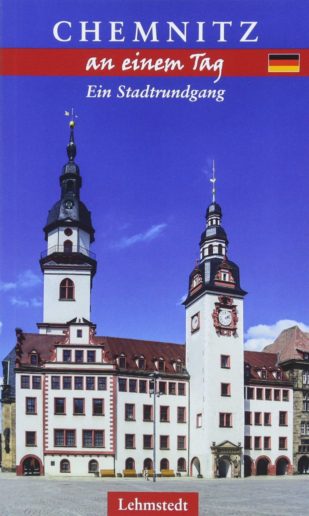 Chemnitz an einem Tag: Ein Stadtrundgang