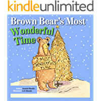 Brown Bear's Most Wonderful Time (Brown Bear Series Book 1)