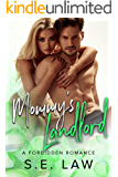 Mommy's Landlord: A Forbidden Older Man Younger Woman Romance (The Boyfriend Diaries Book 3)