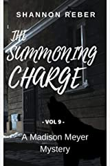 The Summoning Charge: A Paranormal Mystery (A Madison Meyer Mystery Book 9) Kindle Edition