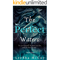 The Perfect Waters: Odessa. Book One (An African American Mermaid Paranormal 1)