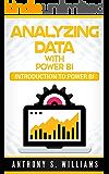 Analyzing Data with Power BI: Introduction to Power BI