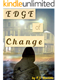 The Edge of Change