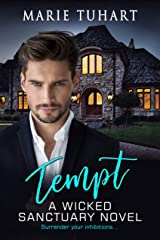 Tempt: A Wicked Sanctuary Novel Kindle Edition