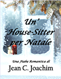 Un' House-Sitter per Natale (Holiday Hearts Vol. 1)