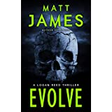 Evolve (The Logan Reed Thrillers Book 2)