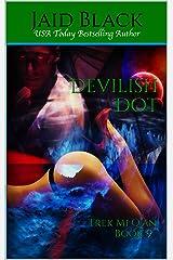 Devilish Dot (Warriors of Trek Mi Q'an Book 9) Kindle Edition