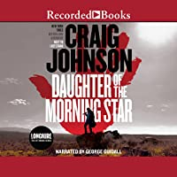 Daughter of the Morning Star: Longmire Mysteries, Book 17