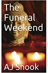 The Funeral Weekend Kindle Edition