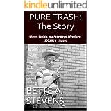 PURE TRASH (Historical Fiction) Short story prequel to DOG BONE SOUP