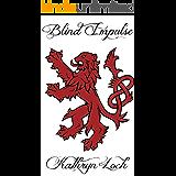 Blind Impulse (English Edition)