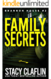 Family Secrets (Brannon House Book 2)