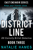 District Line - DS Connolly - Book Three (East End Noir Series)