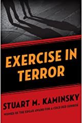 Exercise in Terror: A Novel Kindle Edition