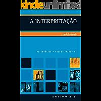 A interpretação (PAP - Psicanálise)