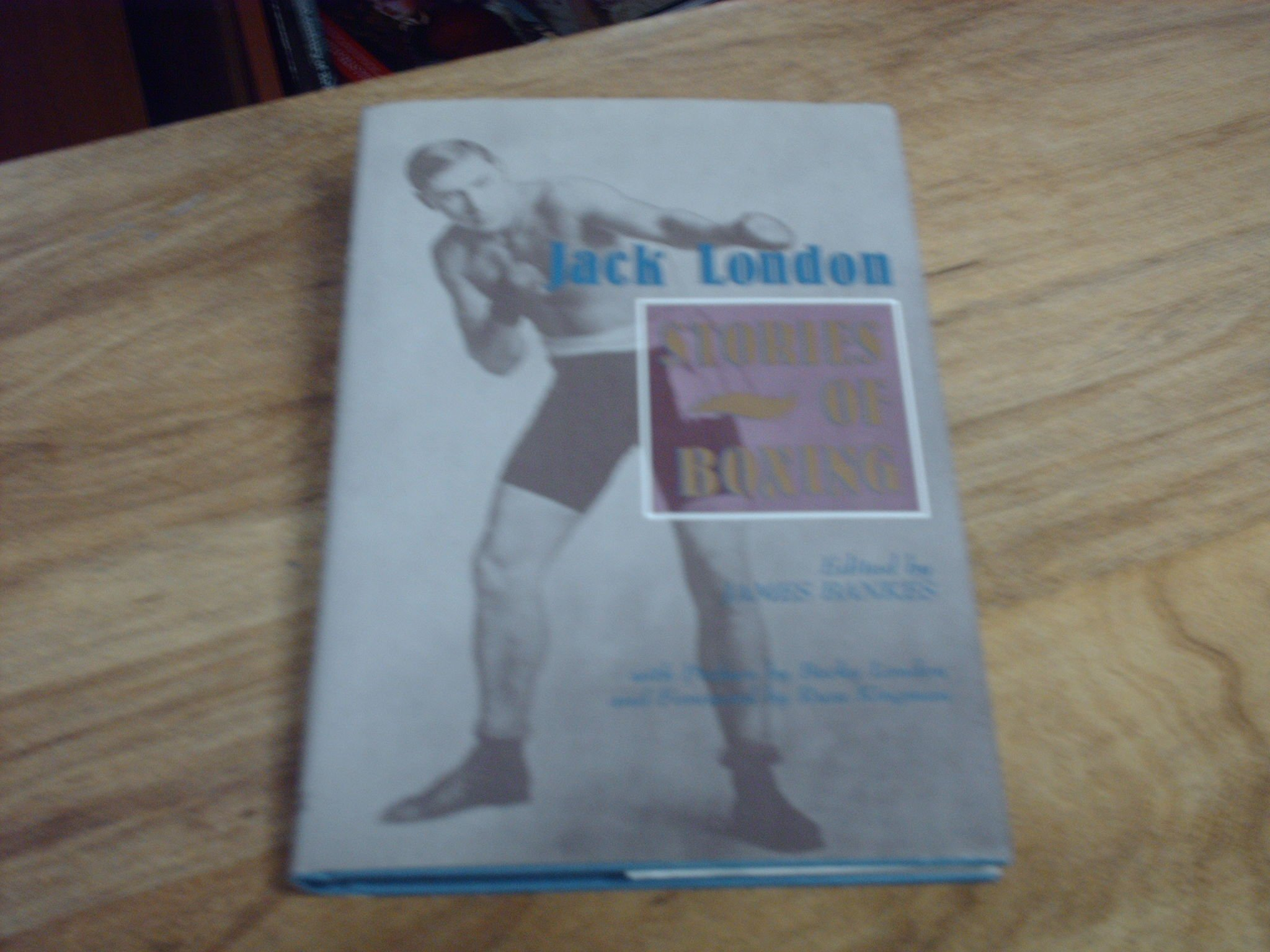 Jack London: Stories of Boxing