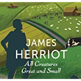 All Creatures Great and Small: The Classic Memoirs of a Yorkshire Country Vet: 1