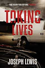 Taking Lives (The Lives Trilogy - Prequel) Kindle Edition