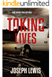 Taking Lives (The Lives Trilogy - Prequel)