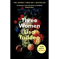 Three Women: THE #1 SUNDAY TIMES BESTSELLER