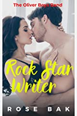 Rock Star Writer: A Hot Enemies-to-Lovers Romantic Comedy (The Oliver Boys Band Book 3) Kindle Edition