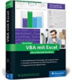 VBA mit Excel: Das umfassende Handbuch für Einsteiger und fortgeschrittene Anwender