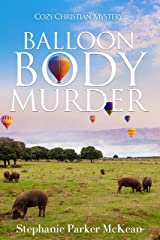 Balloon Body Murder Kindle Edition