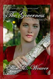 The Governess Volume One: Book One (A Huntington Saga Series)