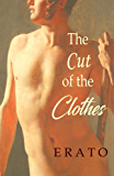The Cut of the Clothes: A Story of Prinny and Beau Brummell