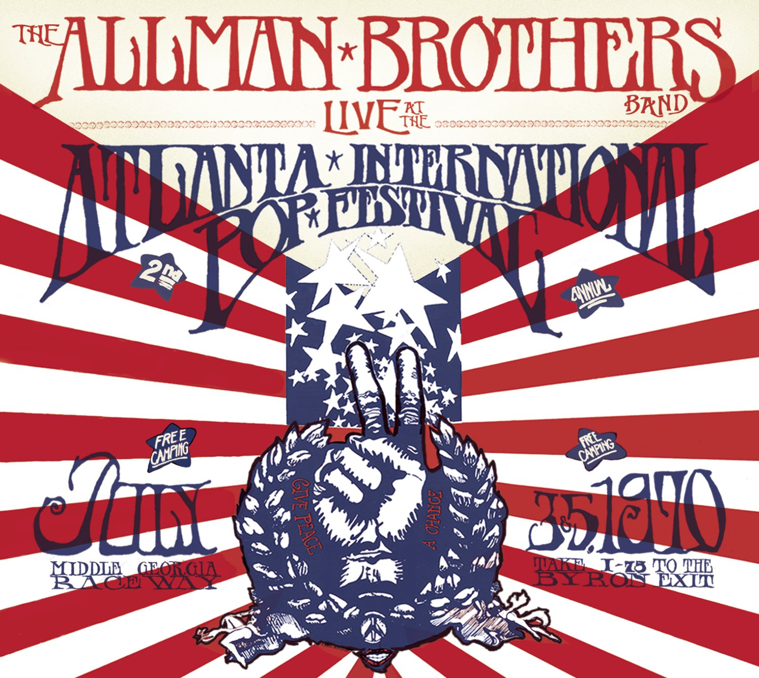 The Allman Brothers Band Live at the Atlanta International Pop Festival, July 3 & 5 1970 by Epic Legacy