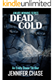Dead Cold (Emily Stone Series Book 6) (English Edition)