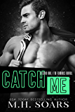 Catch Me - A Enemies to Lovers Romance (Love Me, I'm Famous Book 6)