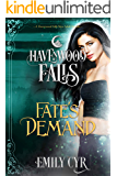 Fate's Demand (Havenwood Falls)